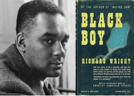 black boy essays richard wright Black boy (1945) is a memoir by american author richard wright, detailing his youth in the south: mississippi, arkansas and tennessee, and his eventual move to.